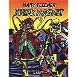 "Freak Magnet: Comicsvon ""Mary Fleener"""