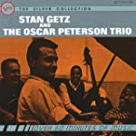 Stan Getz & The Oscar Peterson Trio:...