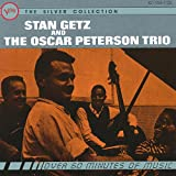 Stan Getz & The Oscar Peterson Trio: The Silver Collection ~ Stan Getz