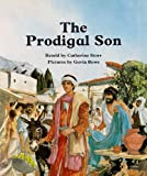 People of the Bible: the Prodigal Son (People of the Bible) (0416430309) by Storr, Catherine