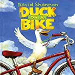 Duck on a Bike | David Shannon