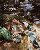 John Singer Sargent: Figures and Landscapes, 1900-1907: The Complete Paintings, Volume VII (The Paul Mellon Centre for Studies in British Art) (0300177356) by Ormond, Richard