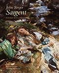 John Singer Sargent: Figures and Land...