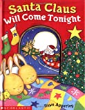 Santa Claus Will Come Tonight (0439404495) by Apperley, Dawn