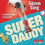 Superdaddy | Sören Sieg