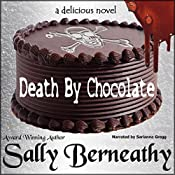 Death by Chocolate: Death by Chocolate, Book 1 | [Sally C Berneathy]