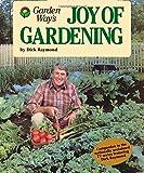 Garden Way's Joy of Gardening (0882663194) by Raymond, Dick