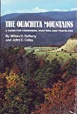 img - for Ouachita Mountains: A Guide for Fishermen Hunters and Travelers book / textbook / text book