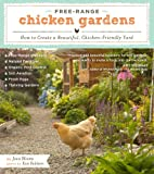 img - for Free-Range Chicken Gardens: How to Create a Beautiful, Chicken-Friendly Yard book / textbook / text book