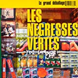 Le Grand D�ballage - (best of)par N�gresses Vertes