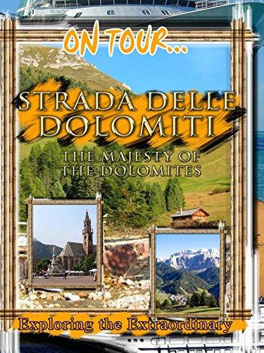 On Tour... STRADA DELLE DOLOMITI