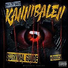 Kannibalen Survival Guide 1 Hörbuch von Marlon Baker Gesprochen von: Marlon Baker