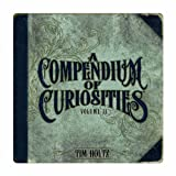 A Compendium of Curiosities Volume II by Tim Holtz Idea-ology, 8.75 x .75 x 8.5 Inches, 77 Pages, TH93018