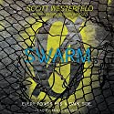 Swarm: Zeroes, Book 2 Audiobook by Scott Westerfeld, Margo Lanagan, Deborah Biancotti Narrated by Amber Benson