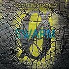 Swarm: Zeroes, Book 2 Hörbuch von Scott Westerfeld, Margo Lanagan, Deborah Biancotti Gesprochen von: Amber Benson
