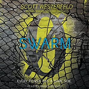 Swarm (Zeroes #2)  -  Scott Westerfeld
