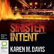 Sinister Intent: Lexie Rogers, Book 1 | Karen M. Davis