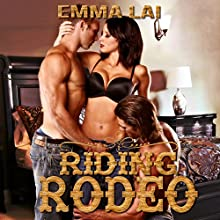 Riding Rodeo (       UNABRIDGED) by Emma Lai Narrated by Kellie Kamryn