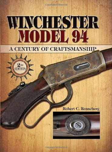 Winchester Model 94: A Century of Craftsmanship (Winchester Model 94 compare prices)