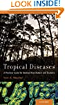 Tropical Diseases: A Practical Guide...