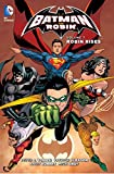 Batman and Robin Vol. 7: Robin Rises (The New 52)