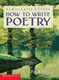 How To Write Poetry Scholastic Guides (0590100785) by Janeczko, Paul