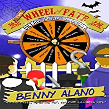 The Wheel of Fate: Brian Mead's Ghost (       UNABRIDGED) by Benny Alano Narrated by Christopher Hudspeth
