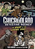 Chicagoland Detective Agency Night Of Living Dogs (0761346163) by Robbins, Trina