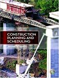 Construction Planning & Scheduling Third 3rd Edition