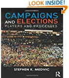 Campaigns and Elections: Players and Processes