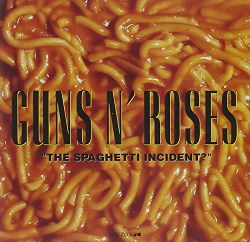 The Spaghetti Incident