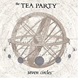 Seven Circles by Tea Party (2004-08-30)