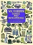 Victorian Goods and Merchandise: 2,30...