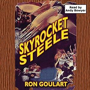 Skyrocket Steele Audiobook