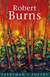 Robert Burns Burns: Everyman's Poetry: 16 (EVERYMAN POETRY)