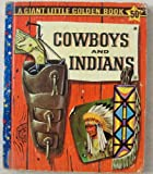 Cowboys and Indians Giant Little Golden Book