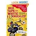 Red Tape and White Knuckles: One Woman's Motorcycle Adventure through Africa
