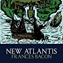 New Atlantis Audiobook by Francis Bacon Narrated by Gareth Armstrong