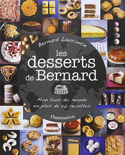 les desserts de bernard les bons plans de micromonde