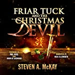 Friar Tuck and the Christmas Devil | Steven A. McKay