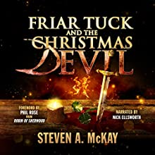 Friar Tuck and the Christmas Devil (       UNABRIDGED) by Steven A. McKay Narrated by Nick Ellsworth