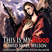 This Is My Blood | [David Niall Wilson]