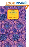 The Mother: A Novel (Oriental Novels of Pearl S. Buck)