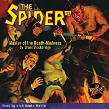 The Spider #23: Master of the Death-Madness Radio/TV Program by Grant Stockbridge Narrated by Nick Santa Maria