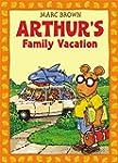 Arthur's Family Vacation: An Arthur A...
