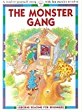 The Monster Gang (Usborne Reading for Beginners) (0746014600) by Everett, Felicity
