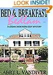 Bed & Breakfast Bedlam (A Logan Dicke...