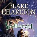 Spellwright Hörbuch von Blake Charlton Gesprochen von: Kevin T. Collins