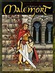 Le Roman de Malemort T03 : Le Don du...