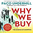 Why We Buy, Updated and Revised Edition: The Science of Shopping Hörbuch von Paco Underhill Gesprochen von: Mike Chamberlain